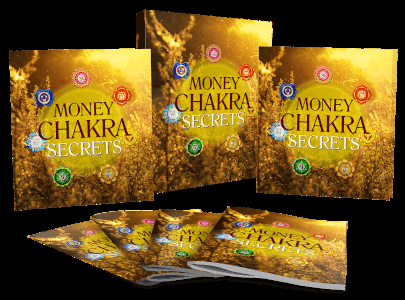 Money Chakra Secrets: Discover The Secrets to Unlocking The Full Potential Of Your Chakras For A Life Filled With Abundance, Wealth, Optimal Health And Unlimited Energy
