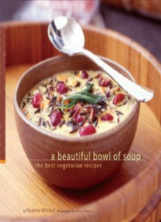 A Beautiful Bowl of Soup The Best Vegetarian Recipes