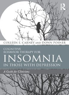Cognitive Behavior Therapy for Insomnia in Those with Depression A Guide for Clinicians
