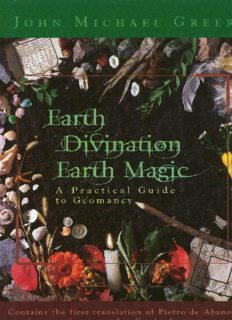 Earth Divination Earth Magic Practical Guide to Geomancy