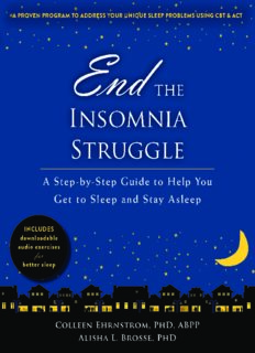 End the Insomnia Struggle A Step-by-Step Guide to Help You Get to Sleep and Stay Asleep