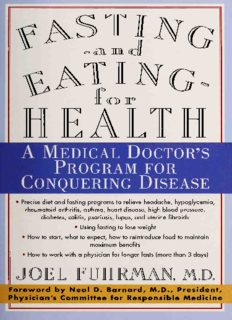 Fasting and Eating for Health A Medical Doctor's Program for Conquering Disease