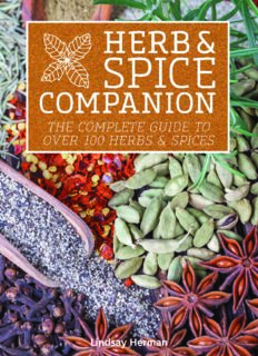 Herb & spice companion the complete guide to over 100 herbs & spices
