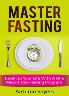 Master Fasting Level Up Your Life With A One Meal A Day Fasting Program