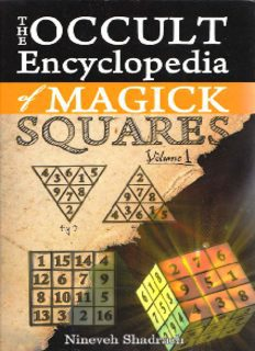 Occult Encyclopedia of Magic Squares Planetary Angels and Spirits of Ceremonial Magic