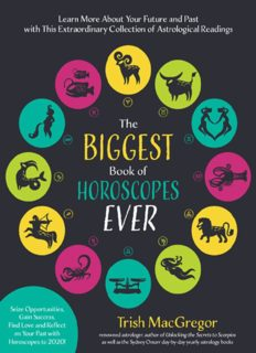 The Biggest Book of Horoscopes Ever Learn More About Your Future and Past with This Extraordinary
