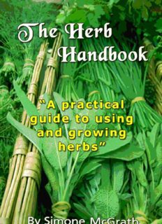The Herb Handbook A Practical Guide To Using And Growing Herbs