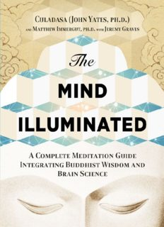 The Mind Illuminated A Complete Meditation Guide Integrating Buddhist Wisdom and Brain Science