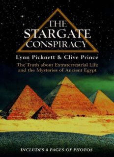 The Stargate Conspiracy The Truth about Extraterrestrial life and the Mysteries of Ancient Egypt