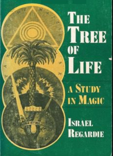The Tree of Life A Study in Magic - Holy Order Golden Dawn