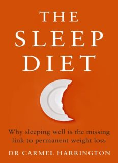 The sleep diet why sleeping well is the missing link to permanent weight loss