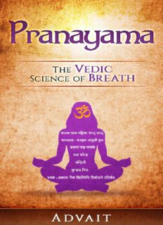 Pranayama The Vedic Science of Breath 14 Ultimate Breathing Techniques to Calm Your Mind