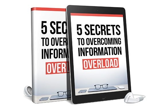 5 Secrets To Overcoming Information Overload AudioBook and Ebook
